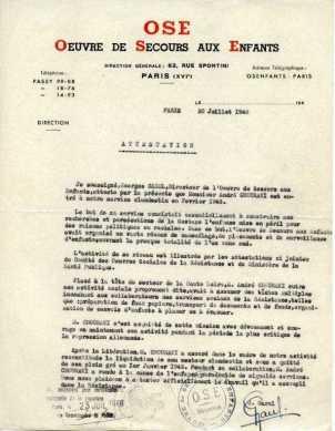 Attestation de l'OSE, 20 juillet 1946. Entré dans le réseau Garel de l'O.S.E. clandestine en février 1943. Directeur du secteur de Haute Loire jusqu'à la fin de la guerre
