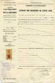 Extrait de naissance, 1917. Samedi 11 août 1917 à 12 heures, naissance à Aïn -Témouchent en Algérie. Le shabbat 18 août, la circoncision est célébrée par le rabbin Shlomo Amar.