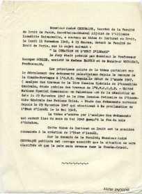 """Soutenance, le 15 novembre 1948 Soutenance de thèse en doctorat de Droit, """"La création de l'Etat d'Israël"""". En janvier, le titre de sa thèse était : """"La création des États palestiniens"""", (voir archive précédente). Au courant de l'année 1948, les Arabes ayant refusé le partage de la Palestine en deux états, l'un juif et l'autre arabe; fut crée uniquement l'État d'Israël."""